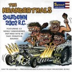 CD - Neanderthals - Shutdown 2002 B.C.