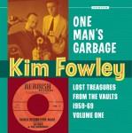 CD - Kim Fowley - One Man's Garbage