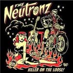 CD - Neutronz - Killer On The Loose