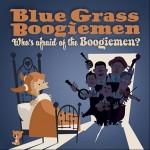 CD - Blue Grass  Boogiemen - Who's Afraid Of The