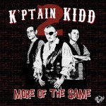 10inch - K'ptain Kidd - More Of The Same