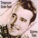 CD - Tennessee Ernie Ford - Sixteen Tons