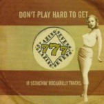 CD - Blazing Sevens - Dont Play Hard To Get!