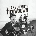 CD - Shakedown Tim & Rhythm Revue - Shakedown's Th'owdown