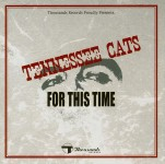 CD - Tennessee Cats - For This Time