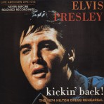 LP - Elvis Presley - Kickin' Back! The 1974 Hilton Dress Rehearsal