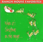 CD - Ranch House Favorites - When it's christmas on the range