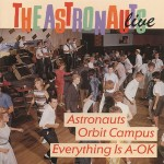 CD - Astronauts - Live-Everything´s A-Ok / Astronauts Orbit Camp