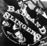CD - Badland Slingers - Unreleased Recordings