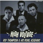 CD - Roy Thompson & His Royal Acadians - High Voltage
