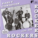 CD - VA - Early Canadian Rockers Vol. 3