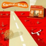 CD - Carnival Of Souls - Ritorno A Casa