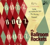 CD - Ballroom Rockets - Buzz, Buzz, Buzz