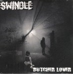 CD - Swindle - Butcher Lover