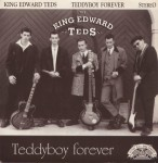 Single - King Edward Teds - Teddyboy Forever