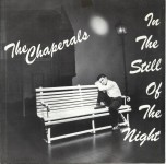 Single - Chaperals - In The Still Of The Night, Be Mine, Chain Of Broken Hearts