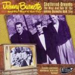 CD - Johnny Burnette - Shattered Dreams