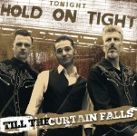 CD - Hold On Tight - Till The Curtain Falls
