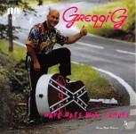 CD - Greggi G & His Crazy Gang - Have Bass, Will Travel