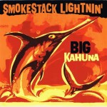 AUSVERKAUFT - Single - Smokestack Lightnin' - Big Kahuna (EP)