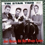 CD - Tin Star Trio - Just Before All Hell Breaks