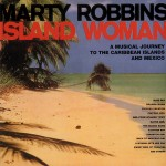 CD - Marty Robbins - A Musical Journey To The Carribean and Mexico