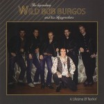CD - Wild Bob Burgos - A Lifetime Of Rockin'