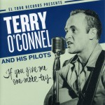 CD - Terry O'connel and His Pilots - If You Give Me One More Try