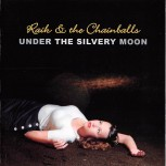 CD - Raik & The Chainballs - Under The Silvery Moon
