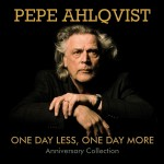 CD-2 - Pepe Ahlqvist - One Day Less One Day More