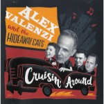 CD - Alex Valenzi And the Hideaway Cats - Cruisin' Around