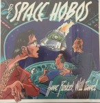 CD - Space Hobos - Have Rocket, Will Travel