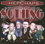 CD - Hepchaps - Swingin' On Nothing