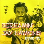 CD - Screamin Jay Hawkins - Move Me