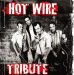 CD - Hot Wire - Tribute