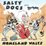 CD - Salty Dogs - Homeland Waltz