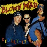 LP - Blown Mad - Debilly-Ty