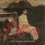 LP - Bellfuries - Just Plain Lonesome