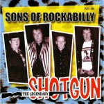 CD - Shotgun - Sons Of Rockabilly