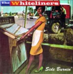 CD - Whiteliners - Side Burnin'
