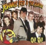CD - Johnnie Fox And The Hunters - Oi! Oi!