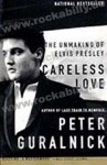 Buch - Careless Love - The Unmaking Of Elvis Presley
