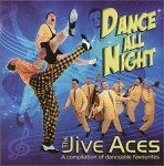 CD - Jive Aces - Dance All Night