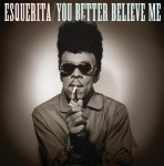 Single - Esquerita - You Better Believe Me , What Was Wrong , Little Richard Interview
