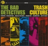 CD - Bad Detectives - Trash Culture