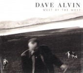 CD - Dave Alvin - West Of The West