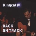 CD - Kingcats - Back On Track