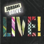 CD - Jordan's Drive - Live!