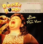 CD - Booze Bombs - Live At The Pier View Pub Riverside/CA