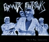 CD - Frantic Flintstones - The X-Ray Sessions